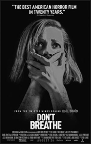 """he poster for the film """"Don't Breathe"""" that premeired August 25, 2016."""