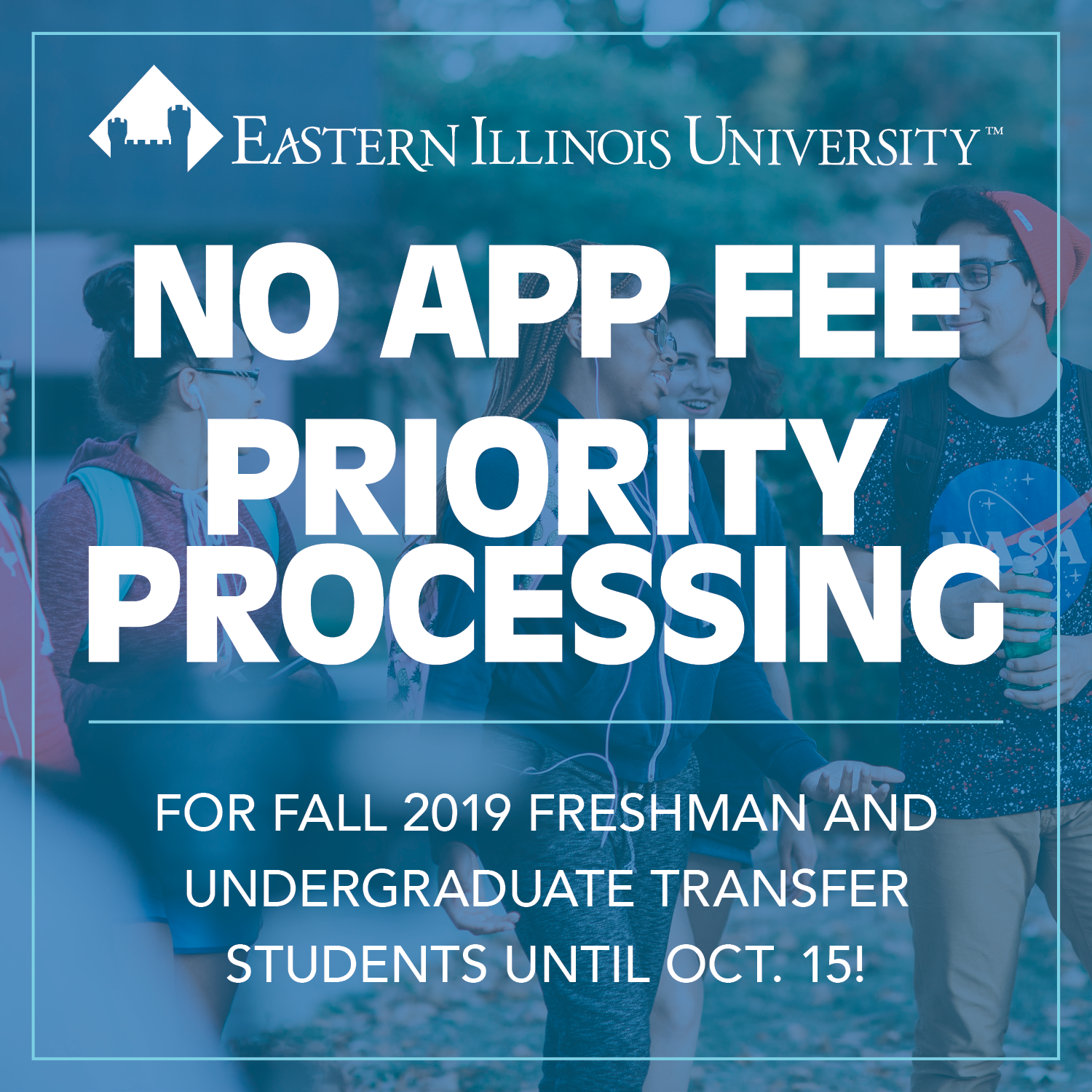 Eastern waives its application fee for the fall semester.